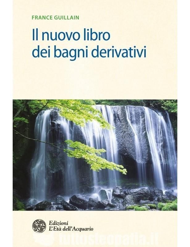 Il nuovo libro dei bagni derivativi -...