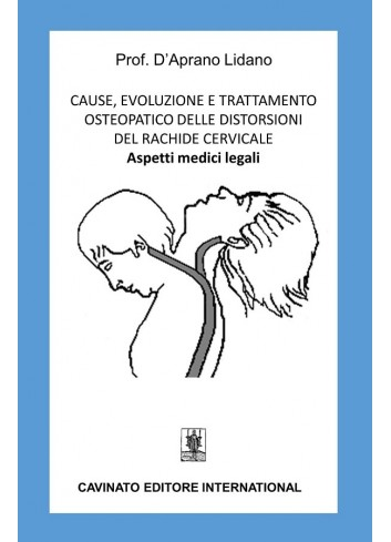 Cause, evoluzioni e trattamento osteopatico delle distorsioni del rachide cervicale