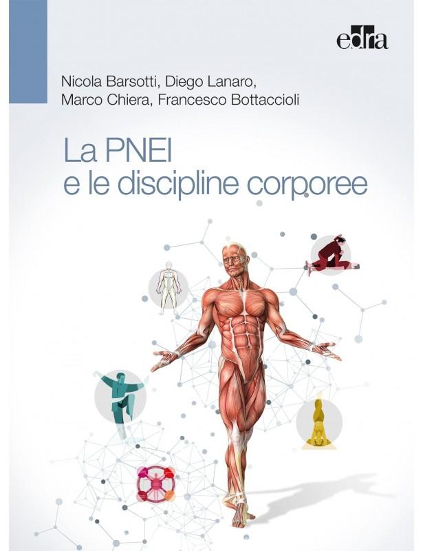 La PNEI e le discipline corporee -...