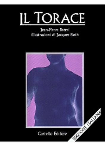 Il Torace - Jean Pierre Barral