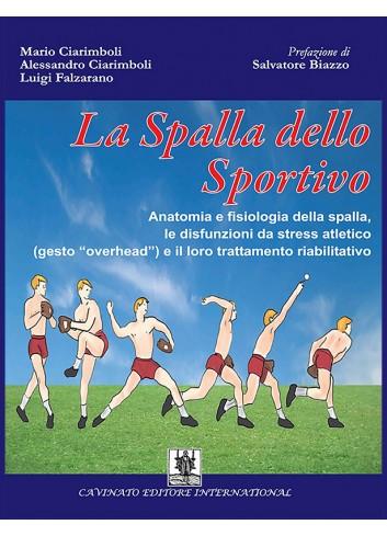 La Spalla dello Sportivo - Ciarimboli Mario, Ciarimboli Alessandro, Falzarano Luigi