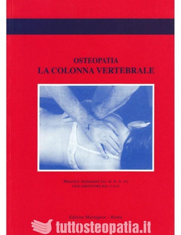Osteopatia. La colonna vertebrale -...