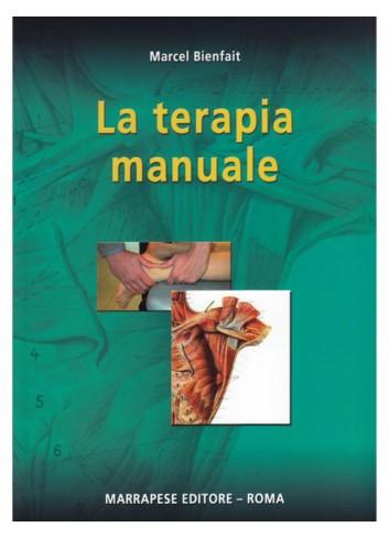 La terapia manuale - Marcel...