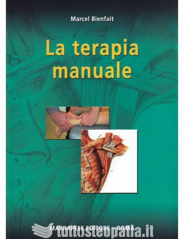 La terapia manuale - Marcel Bienfait