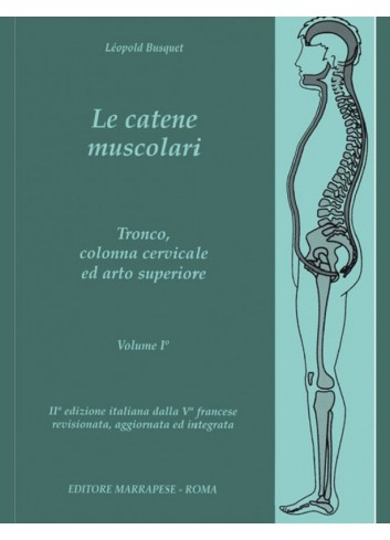 Le catene muscolari - Volume 1 - Leopold Busquet