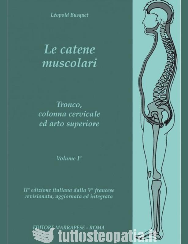 Le catene muscolari - Volume 1 -...