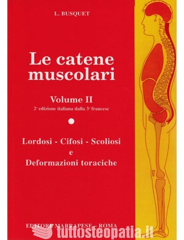 Le catene muscolari - Volume 2 -...