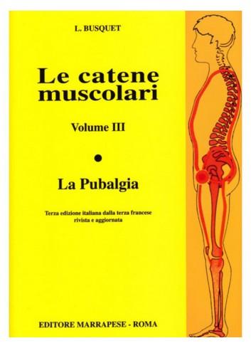 Le catene muscolari - Volume 3 - Leopold Busquet