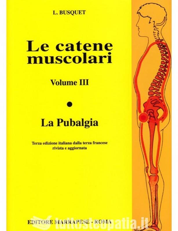 Le catene muscolari - Volume 3 -...