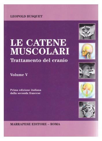 Le catene muscolari Volume...