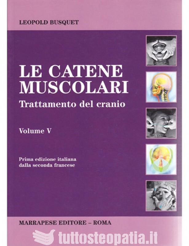 Le catene muscolari Volume 5 -...