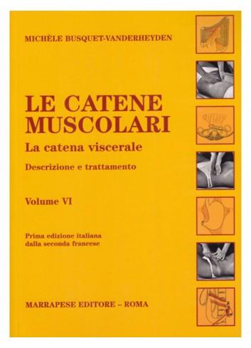 Le catene muscolari. Vol VI...