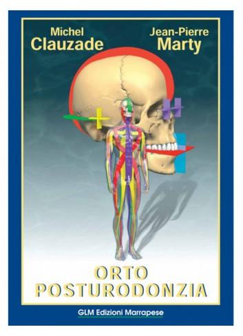 Orto Posturodonzia - Michel Clauzade; J.P. Marty