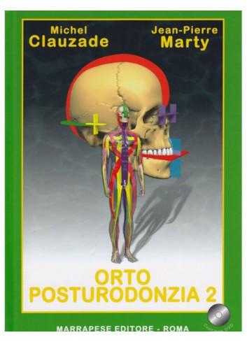 Orto Posturodonzia 2 - Michel Clauzade, J.P. Marty