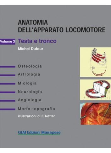 Anatomia dell'apparato locomotore - Vol 3