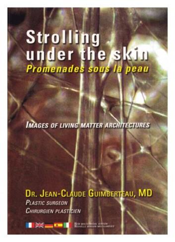 Strolling under the skin (DVD) - Jean Claude Guimberteau