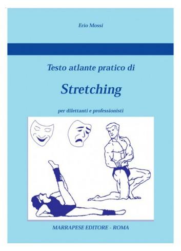 Testo Atlante pratico di Stretching - Erio Mossi