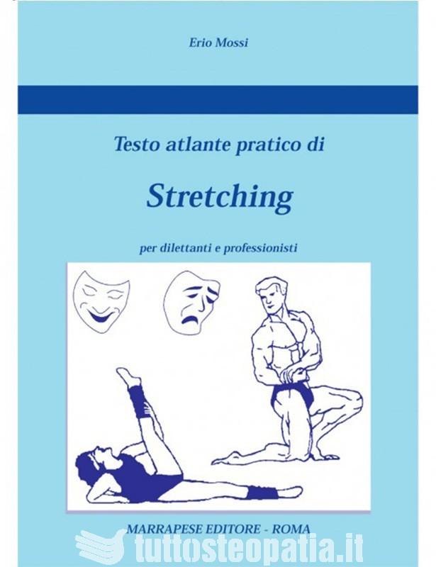 Testo Atlante pratico di Stretching -...
