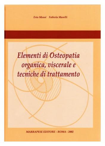 Elementi di Osteopatia organica, viscerale e tecniche di trattamento