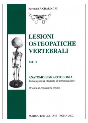 Lesioni osteopatiche vertebrali - vol. II