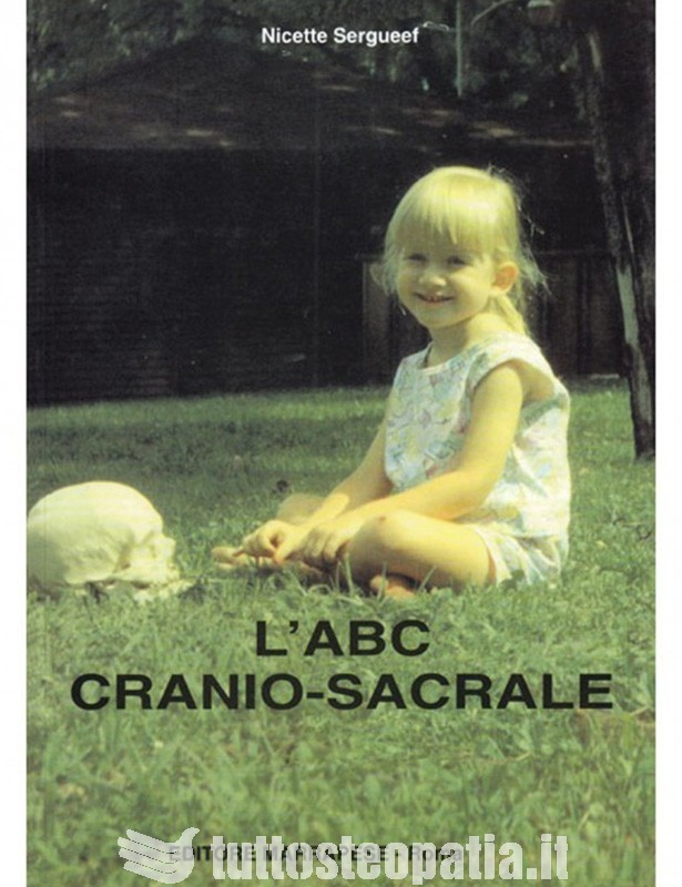 L'abc cranio sacrale - Nicette Sergueef