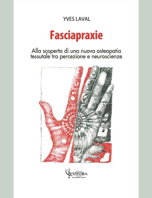 Fasciapraxie - Yves Laval