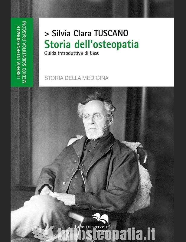 Storia dell'osteopatia - Silvia Clara...