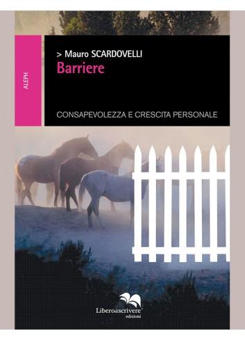 Barriere - Mauro Scardovelli