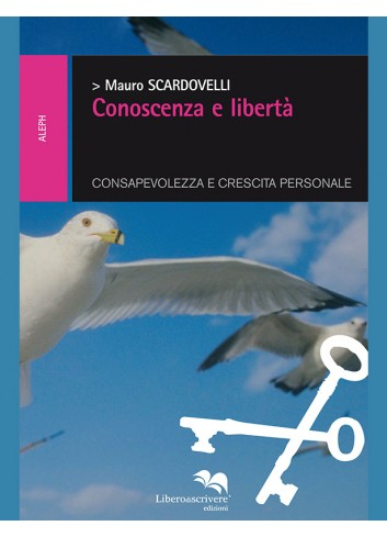 Conoscenza e libertà -...