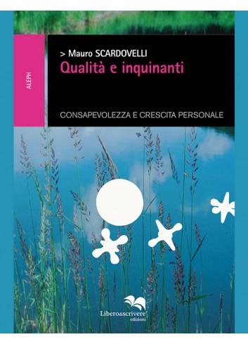 Qualità e inquinanti - Mauro Scardovelli