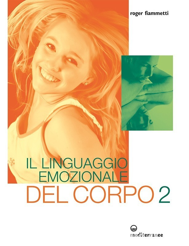 Il linguaggio emozionale del corpo 2...