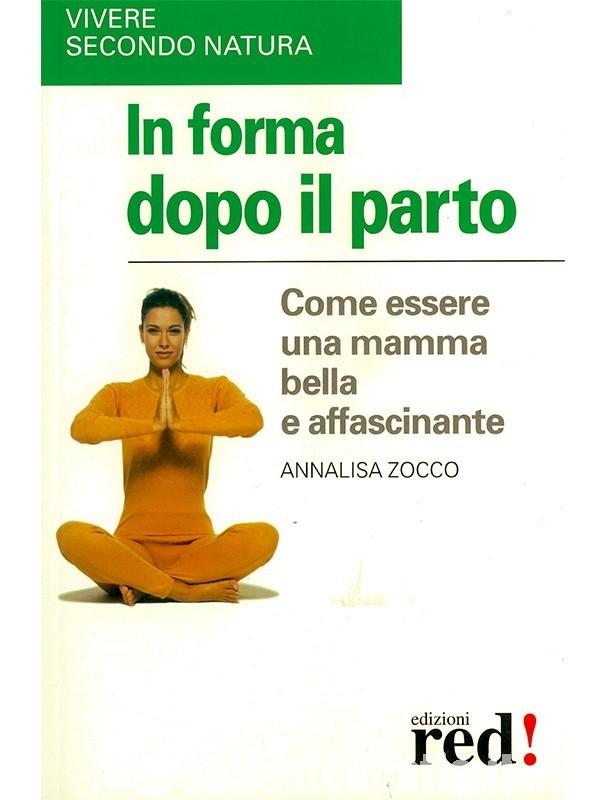 In forma dopo il parto - Annalisa Zocco