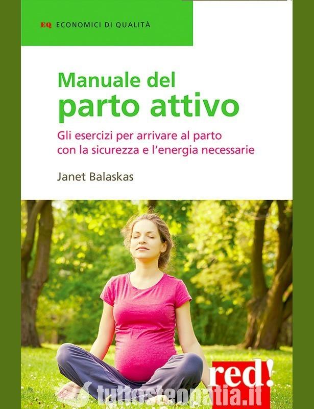 Manuale del parto attivo - Janet...