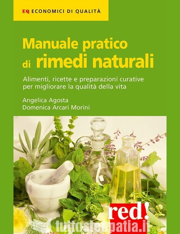 Manuale Pratico di Rimedi Naturali -...