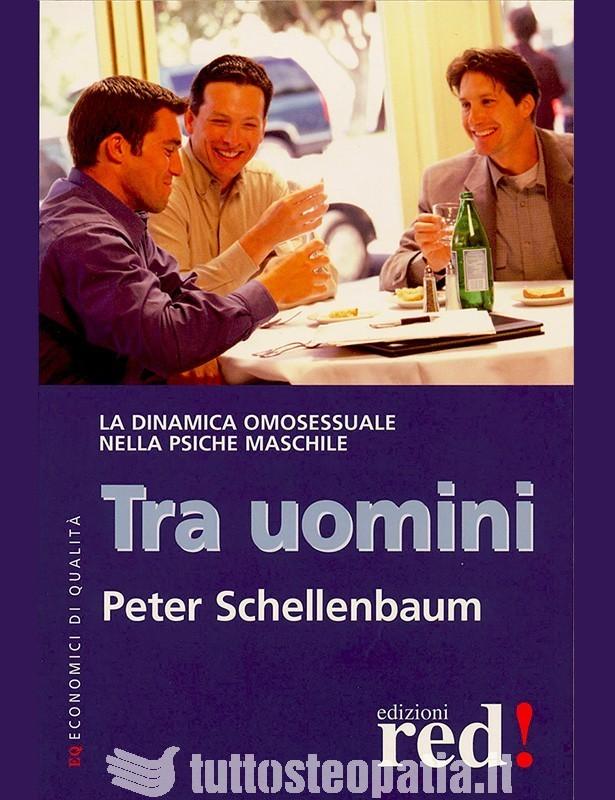 Tra Uomini - Peter Schellenbaum