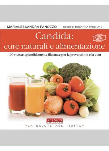 Candida: cure naturali e alimentazione - Marialessandra Panozzo