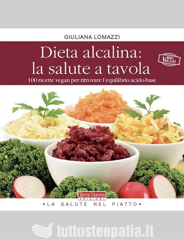Dieta alcalina: la salute a tavola -...