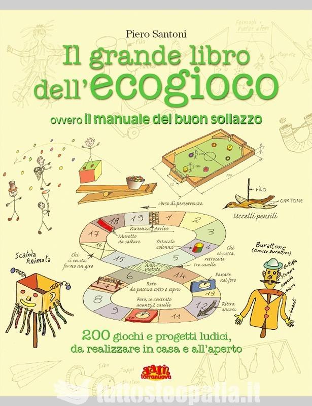 Il grande libro dell'ecogioco ovvero...