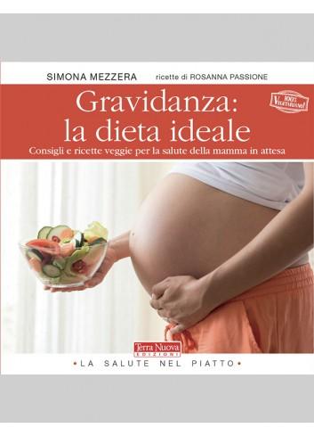 Gravidanza: la dieta ideale - Simona Mezzera