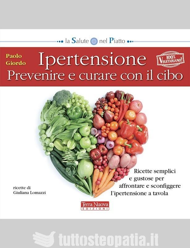 Ipertensione. Prevenire e curare con...