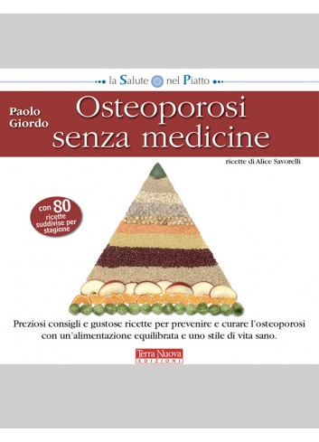 Osteoporosi senza medicine - Paolo Giordo