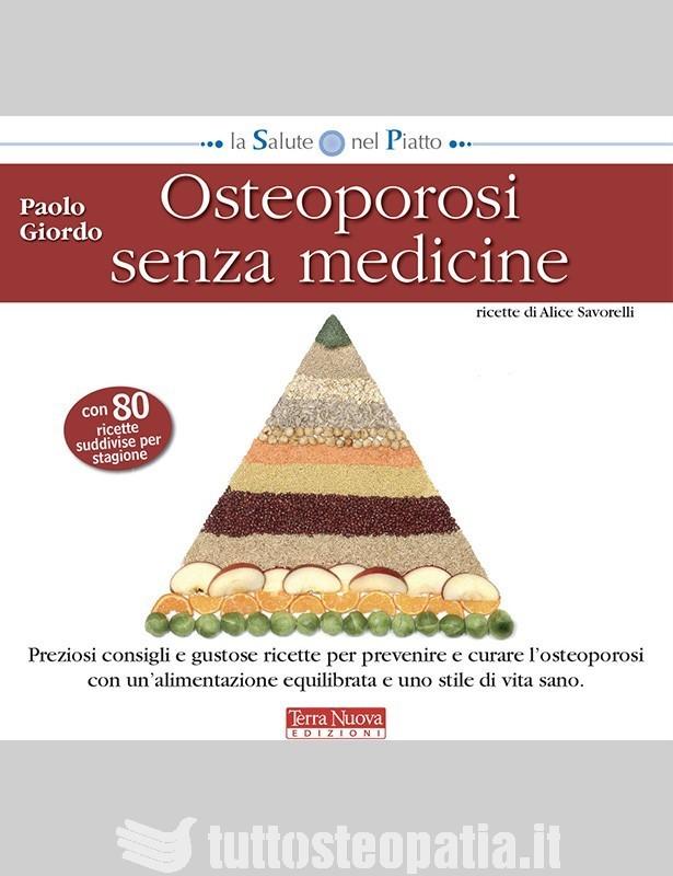 Osteoporosi senza medicine - Paolo...