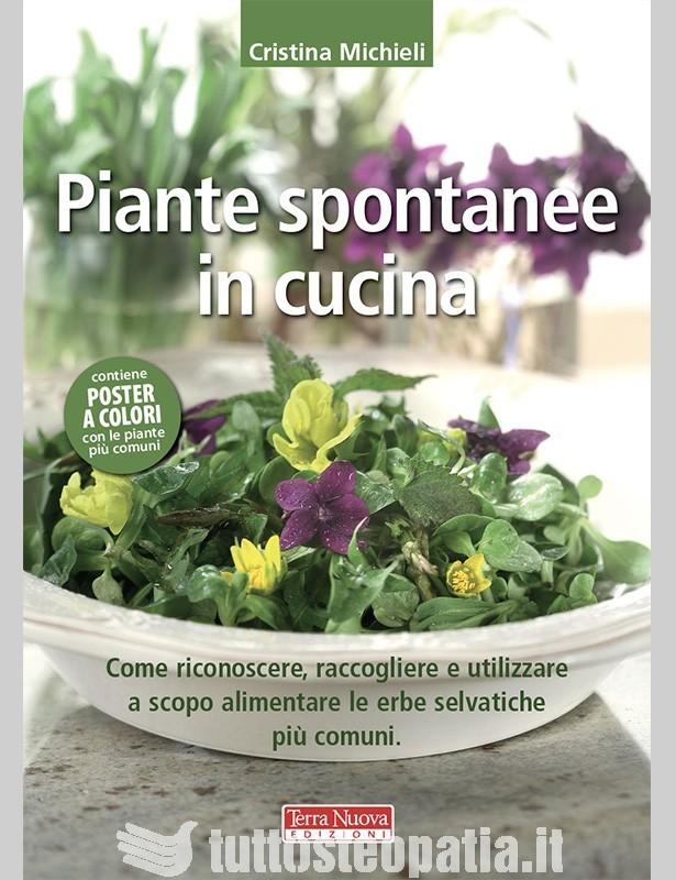 Piante spontanee in cucina - Cristina...