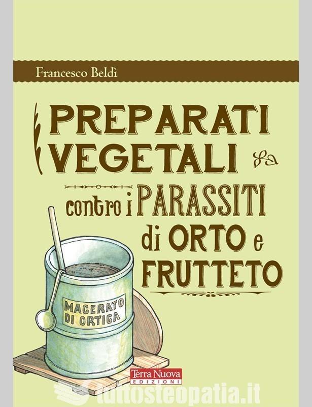 Preparati vegetali contro i parassiti...