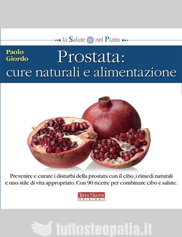 Prostata: cure naturali e...