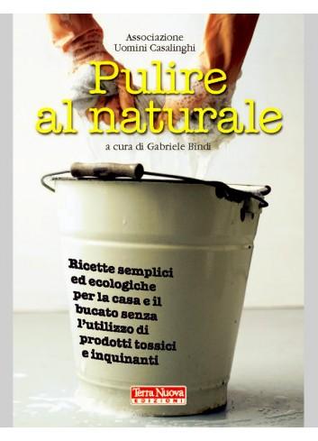 Pulire al naturale - Gabriele Bindi