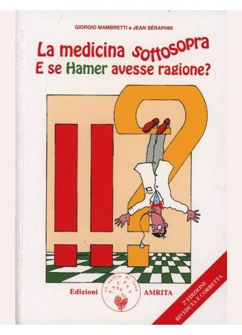 La medicina sottosopra - Giorgio Mambretti, Jean S