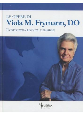 Le opere di Viola M. Frymann - Viola Frymann