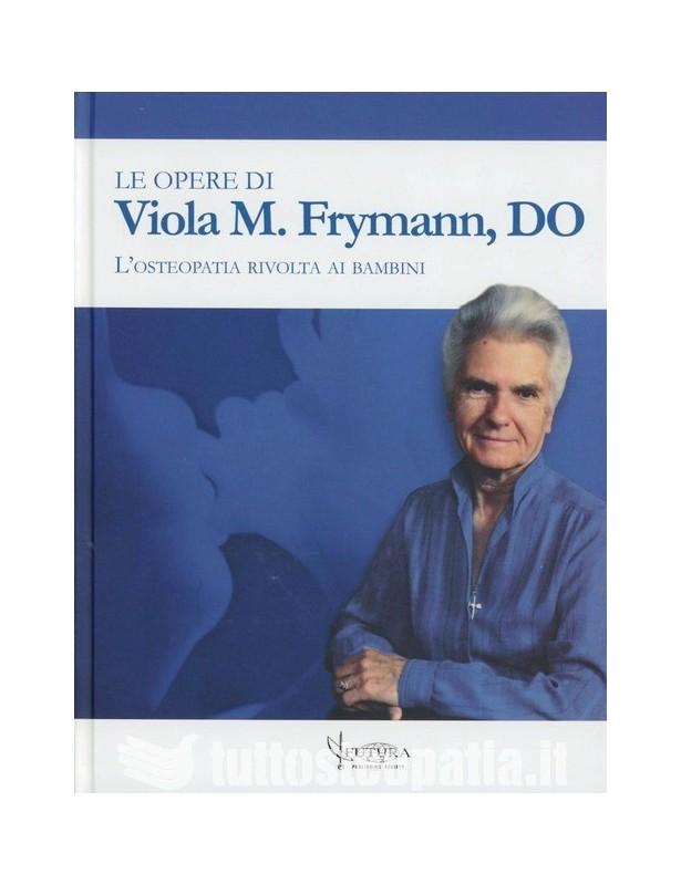 Le opere di Viola M. Frymann - Viola...