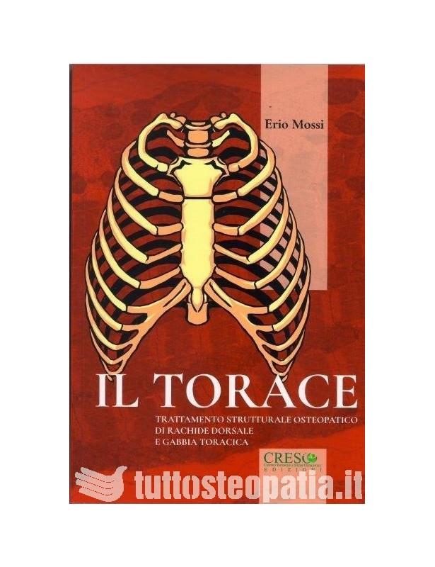 Il torace - Trattamento strutturale...